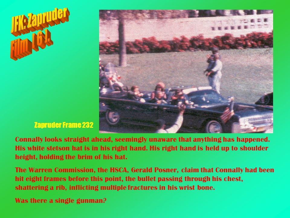 JFK: Zapruder Film [ 6 ]. Zapruder Frame 232